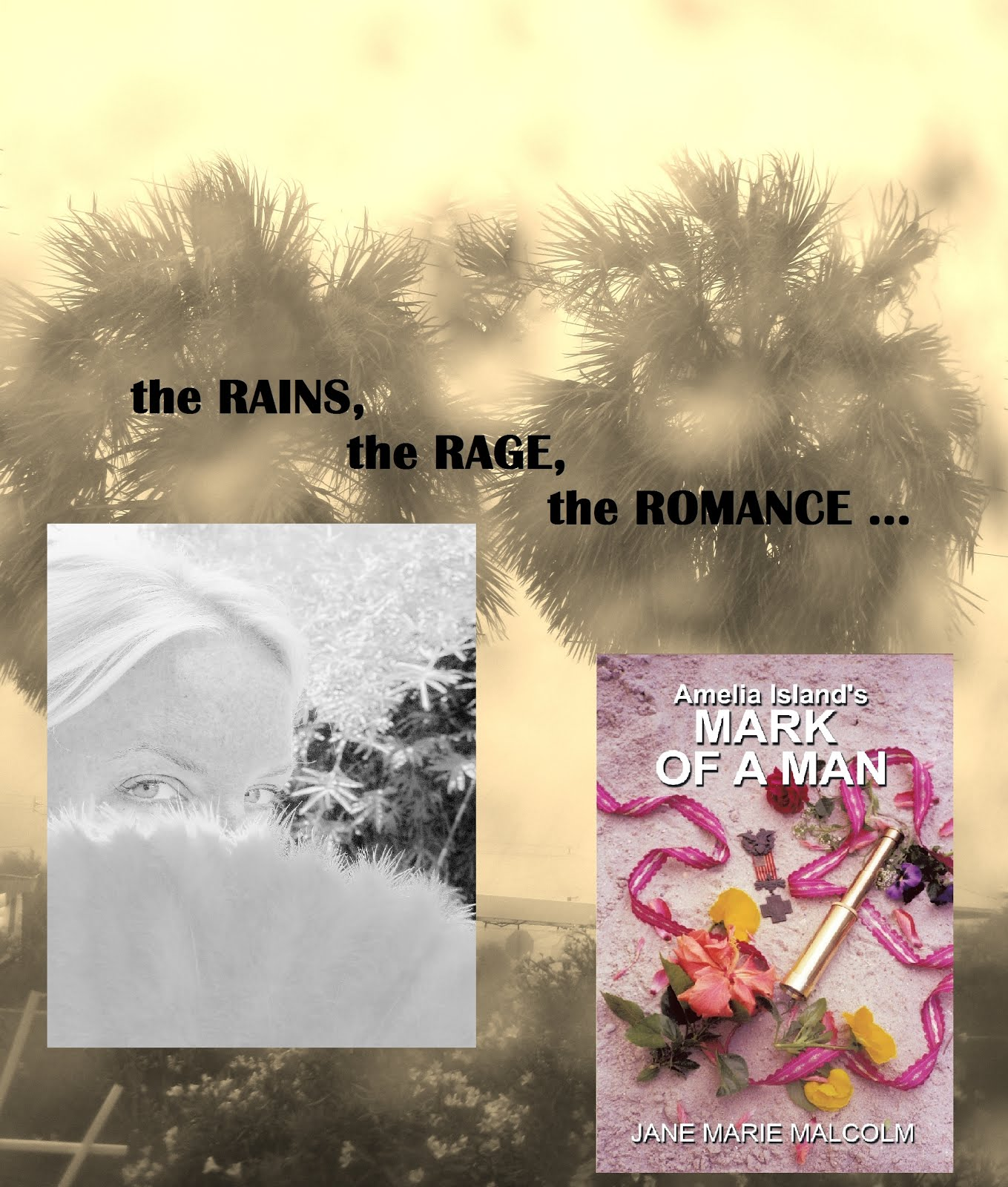 the RAINS, the RAGE, the ROMANCE
