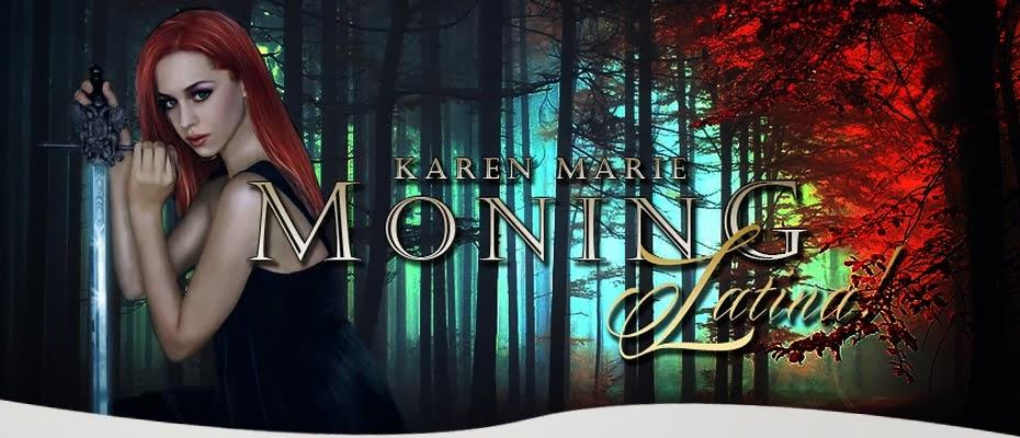 Karen M. Moning Latina!