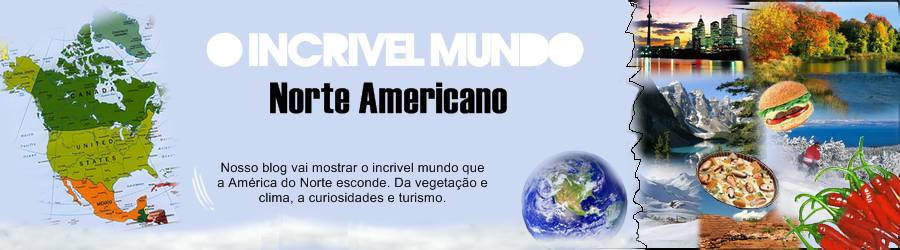 O incrivel mundo Norte-Americano