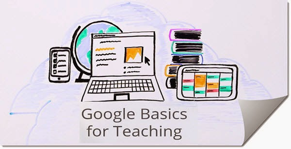 """Google Basics for Teaching""."