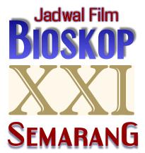 Jadwal Film Bioskop PARAGON XXI Semarang Minggu Ini Terbaru