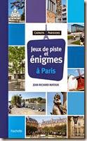 Jeux de piste et énigmes à Paris chez Hachette