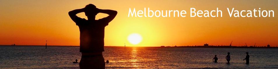 Melbourne Beach Vacation - Middle Park