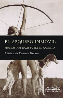 El arquero inmóvil, edición de Eduardo Becerra