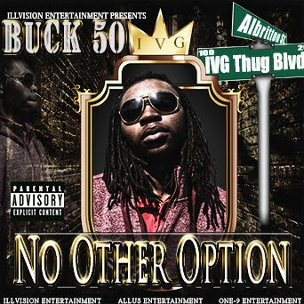Buck 50- No Other Option