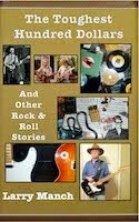 The Toughest Hundred Dollars & Other Rock & Roll Stories