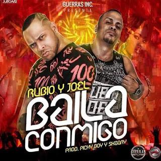 Dembow Latino - Rubio y Joel - Baila Conmigo