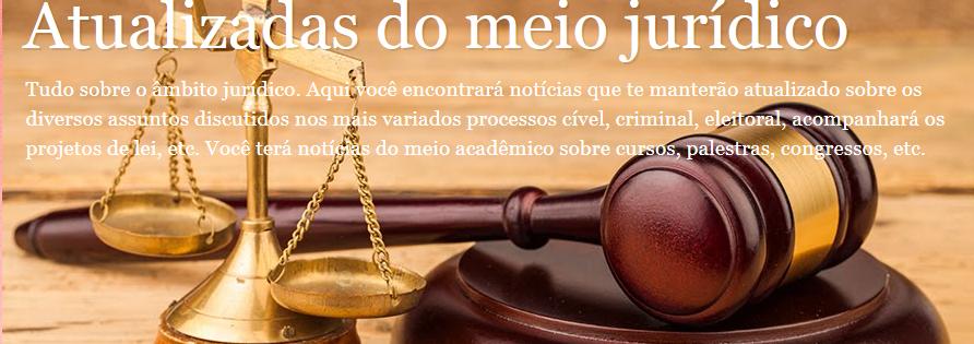 ATUALIZADAS DO MEIO JURÍDICO