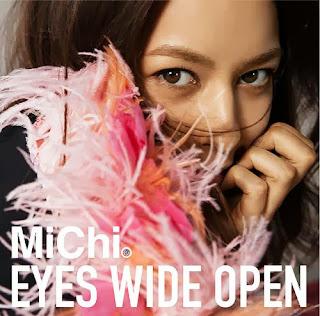 MiChi - Eyes Wide Open