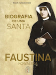 BIOGRAFIA DE SANTA FAUSTINA KOWALSKA