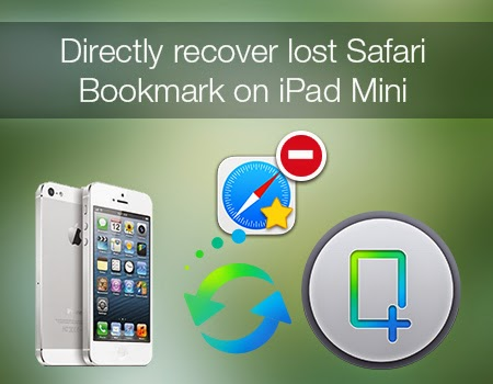 retrieve lost safari bookmark from iphone 5