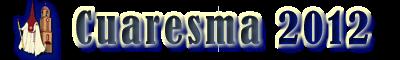 Cuaresma 2012 - Hermandades de Chiclana