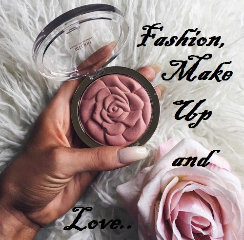 FASHION, MAKE UP AND ... LOVE