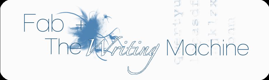 Fab + The Writing Machine