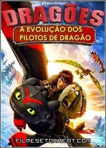 Dragões - A Evolução dos Pilotos de Dragão Torrent Nacional