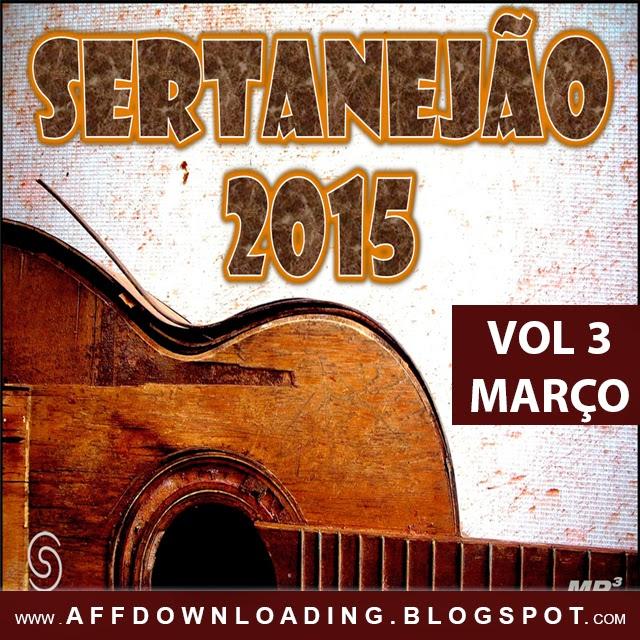Sertanejão – Vol.3 – Março – 2015