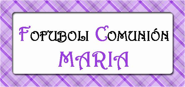 Fofuboli comunión - Maria