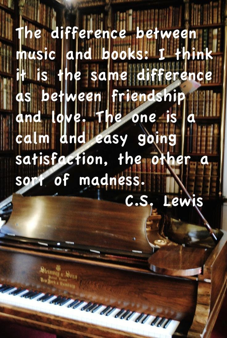 Cs Lewis Quote About Friendship C.slewis On The Difference Between Books And Music  The Wit