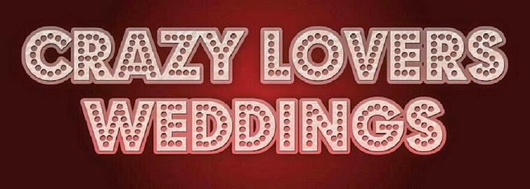 Crazy Lovers Weddings