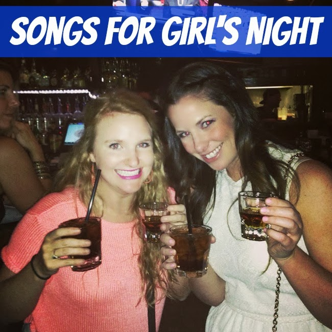 Songs For A Girl's Night