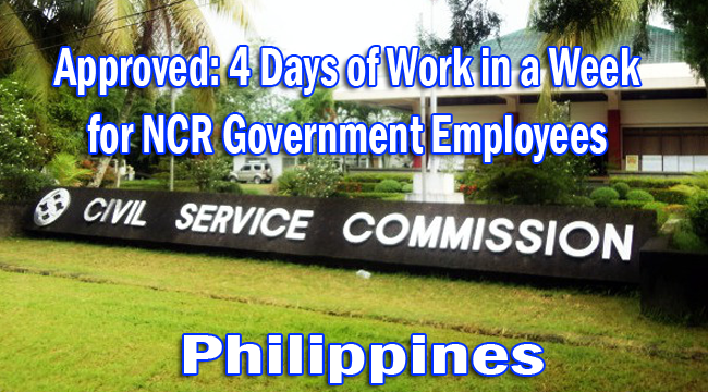 Approved: 4 Days of Work in a Week for NCR Government Employees by Civil Service Commission