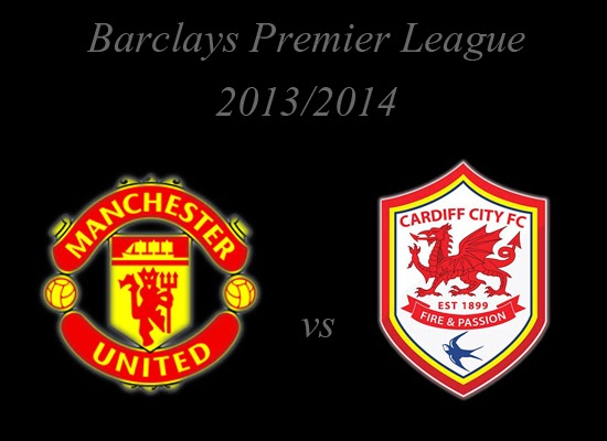 Manchester United vs Cardiff City Barclays Premier League 2013