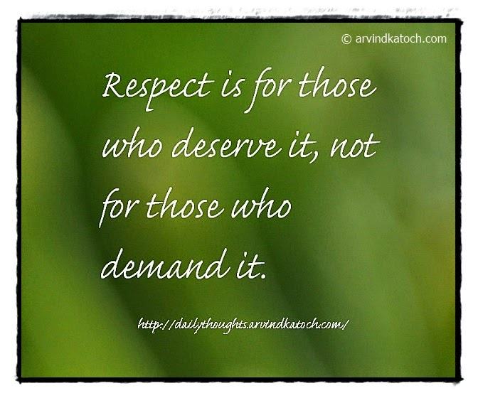Respect, Deserve, Demand, Daily Thought, Quote