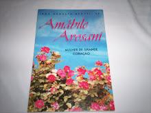 Amábile Avosani- Mulher de grande coração