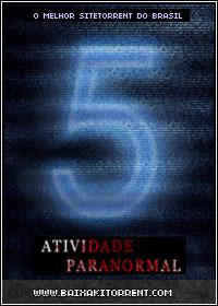 Capa Baixar Filme Atividade Paranormal 5 Dublado   Legendado   Torrent Baixaki Download