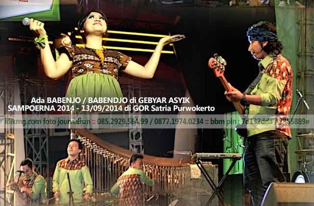 Ada BABENJO / BABENDJO di GEBYAR ASYIK SAMPOERNA 2014 - 13/09/2014 di GOR Satria Purwokerto