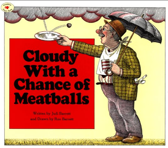 http://www.amazon.com/Cloudy-With-Chance-Meatballs-Barrett/dp/0689707495