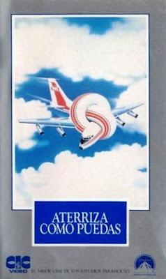 ¡Aterriza como puedas!, ¿Y dónde está el piloto? (1980)