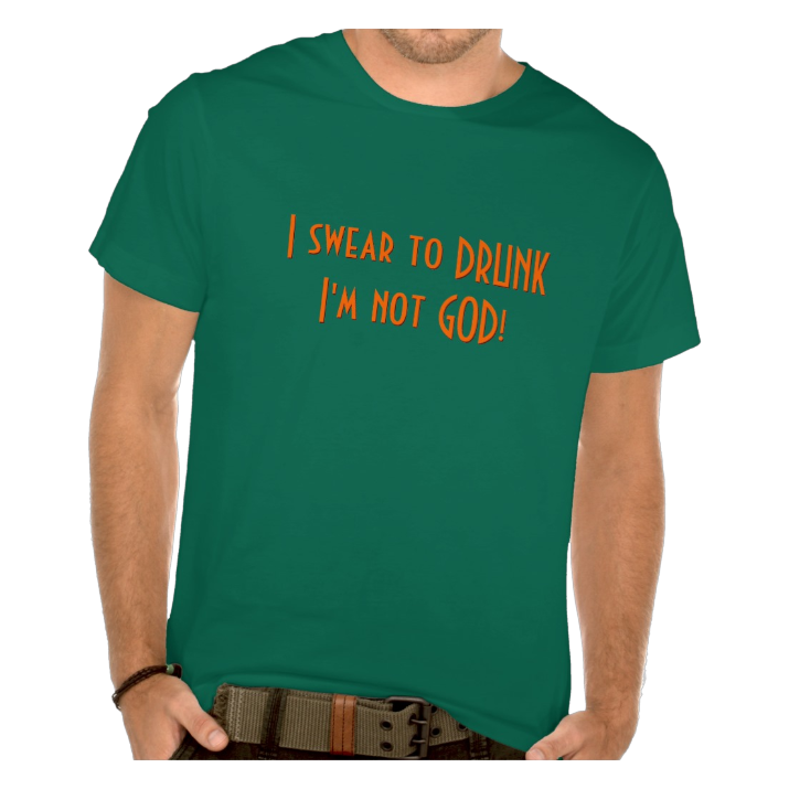 I Swear I'm Not GOD | Funny St Patrick's Day T-Shirt