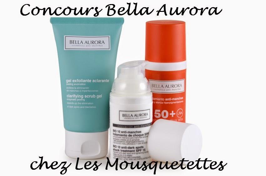 Concours Bella Aurora chez Les Mousquetettes