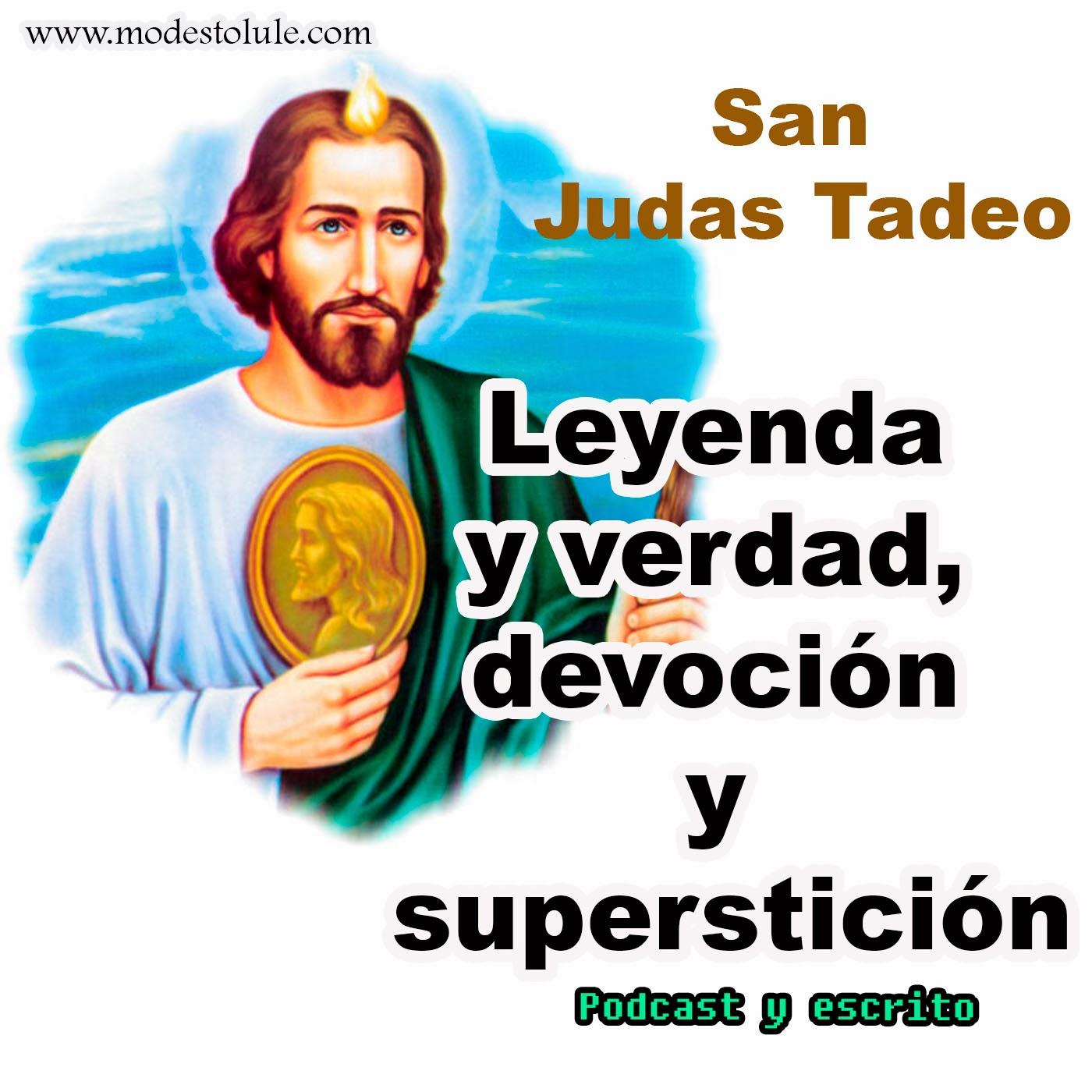 Modesto Lule Zavala : San Judas, leyenda y verdad, devoción y ...