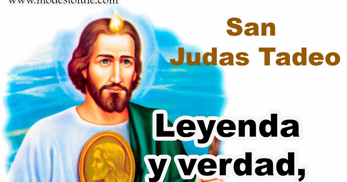 Modesto lule zavala san judas leyenda y verdad devoci 243 n y