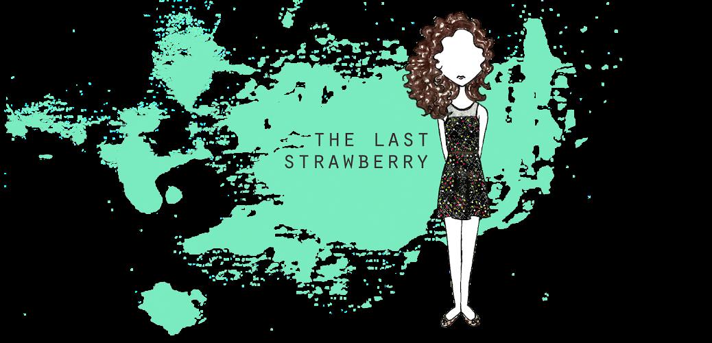 The Last Strawberry