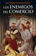 LOS ENEMIGOS DEL COMERCIO I