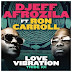 Dj Djeff feat. Ron Carroll - Love Vibration [Soulful House] [Baixa Agora]