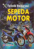 toko buku rahma: buku TEKNIK REPARASI SEPEDA MOTOR, pengarang northop, penerbit sinar grafika