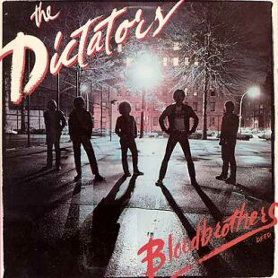 The Dictators' Bloodbrothers