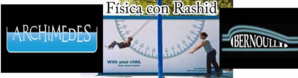 Física con Rashid