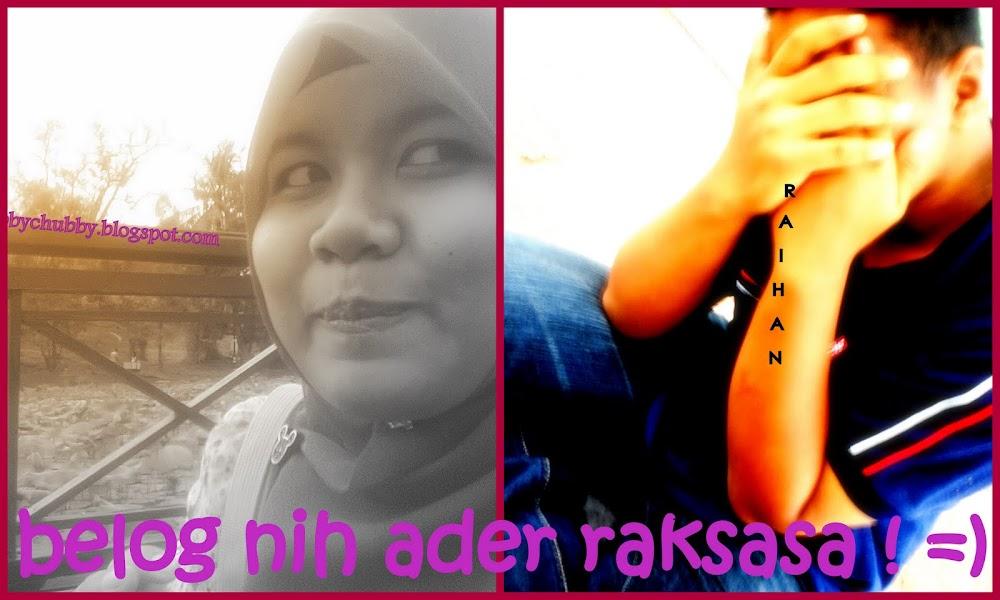 bELog niH Ader rAksASA ! =)..