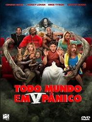 Filme Todo Mundo Em Panico 5   Dublado