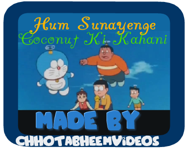 Doraemon Special Episode Hum Sunayenge Coconut Ki Kahani Free Watch In Urdu/Hindi