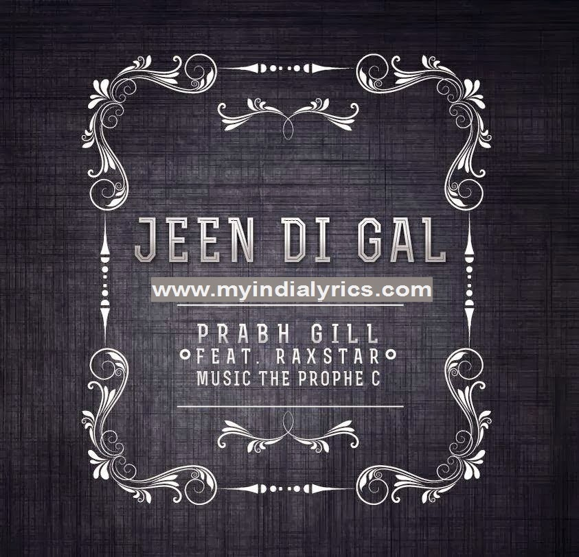 JEEN DI GALL LYRICS - Prabh Gill