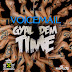 VOICEMAIL - GYAL DEM TIME [MAIN MIX & VERSION] - ROMEICH RECORDS-MARCH 2013