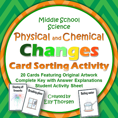Physical and Chemical Changes Card Sorting Activity