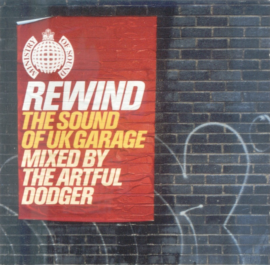Various - Rewind - The Sound of UK Garage - Mixed by the Artful Dodger (2000)