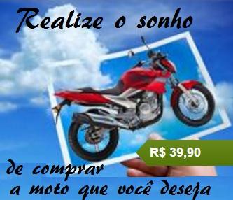 Realize o sonho de comprar a sua moto